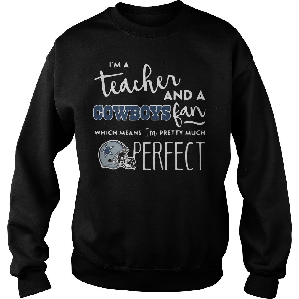 I'm A Teacher And A Cowboys Fan shirt